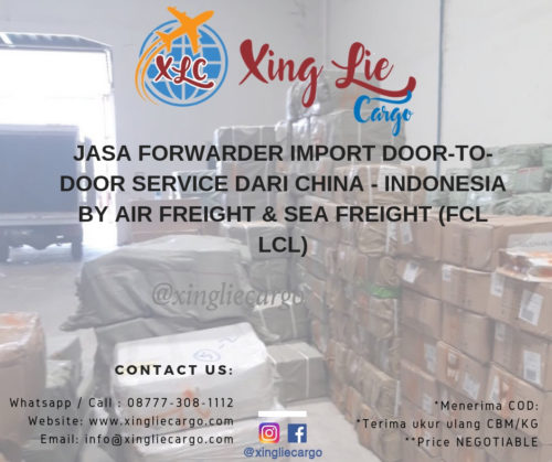 Jasa forwarder import DOOR TO DOOR DARI CHINA - INDONESIA BY AIR FREIGHT & SEA FREIGHT (FCL LCL) (1)
